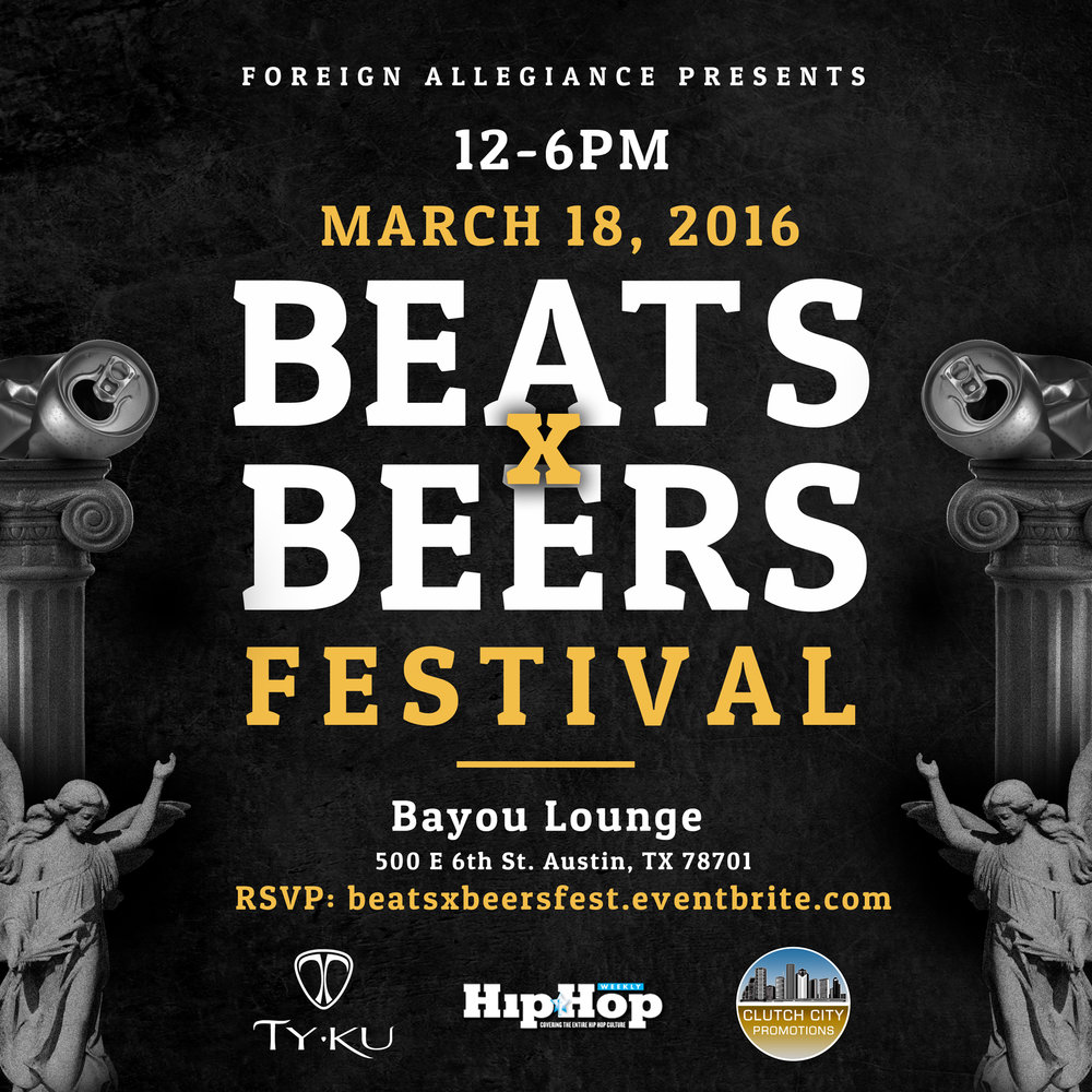 Beats x Beers Festival 2 - Austin, TX
