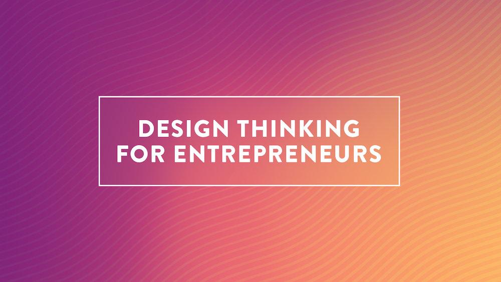 DesignThinkingforEntrepreneurs