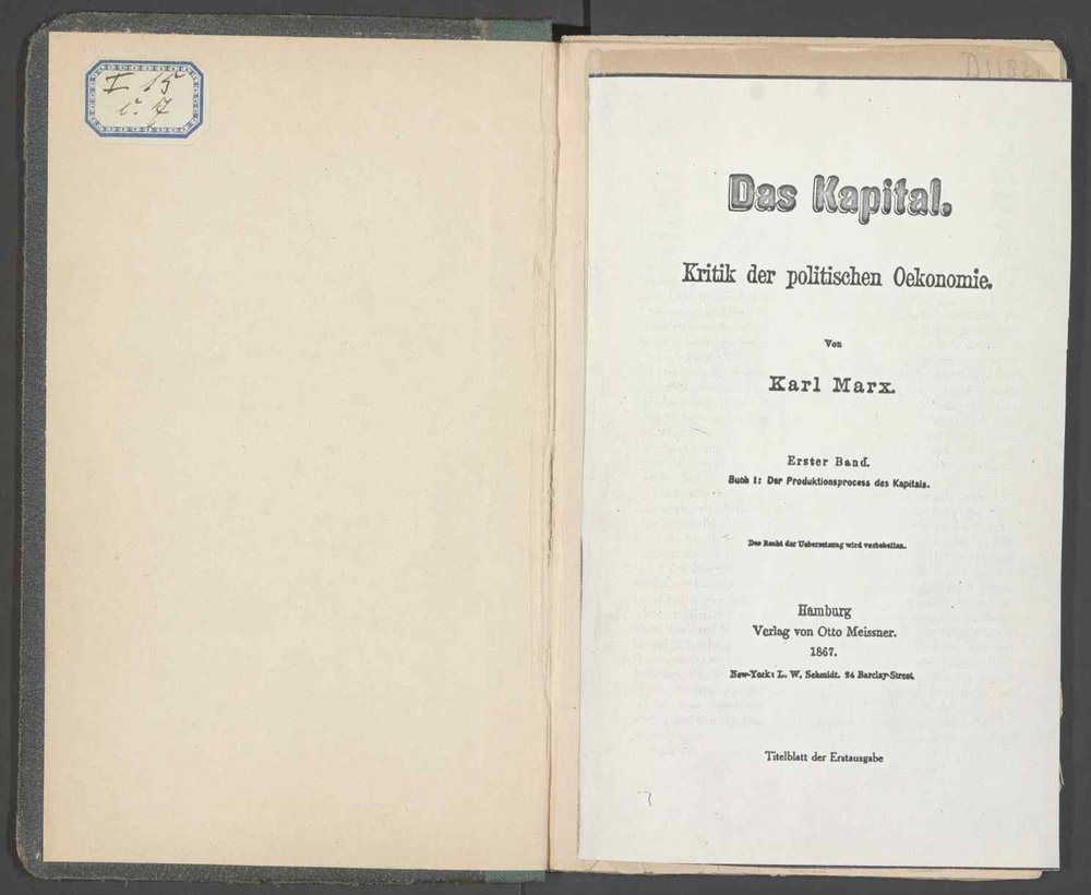 A first edition copy of Karl Marx's 'Das Kapital' published in 1867. This book was owned by Marx himself and includes written corrections and annotations inside.