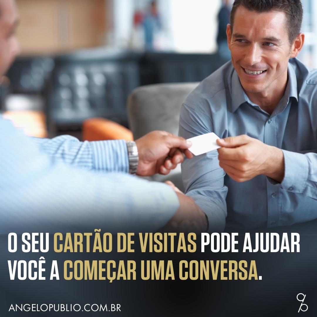 O seu cartão de visitas pode ajudar você a começar uma conversa.