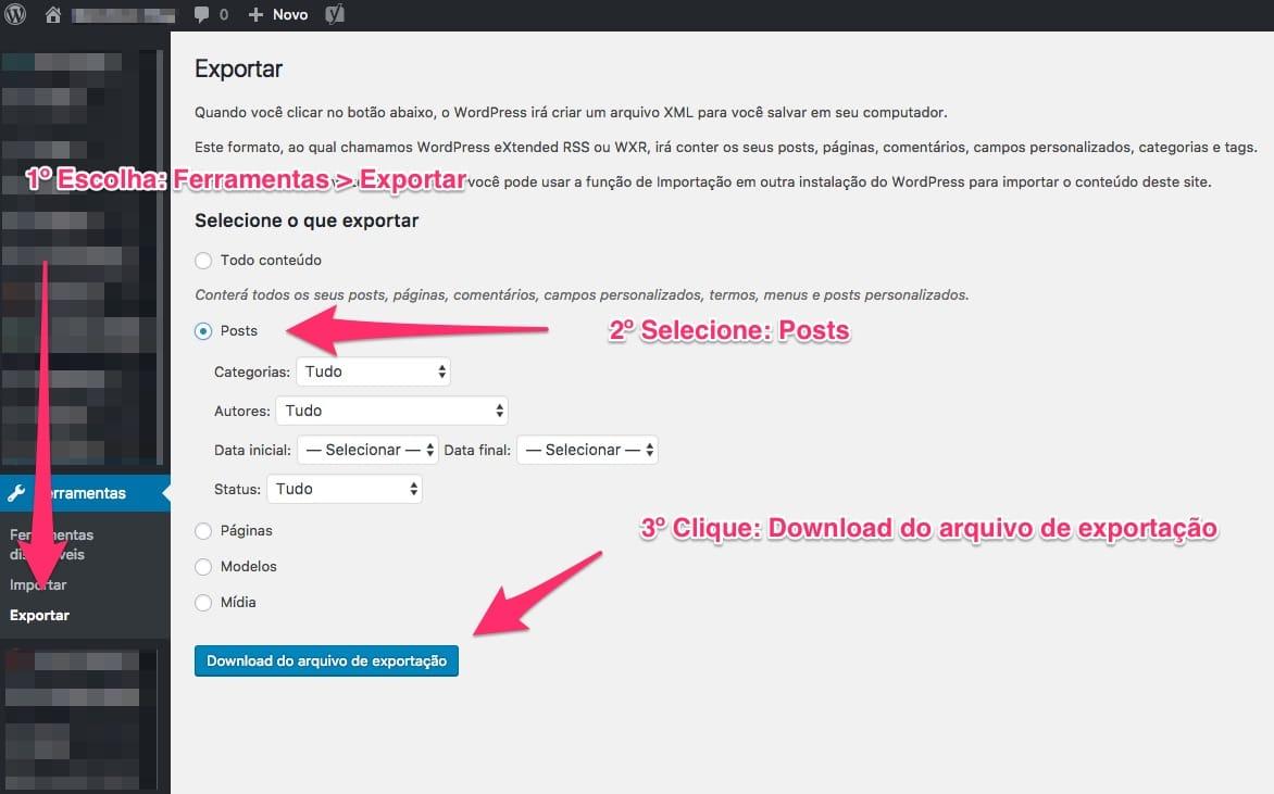 Use a Ferramenta de Exportação do WordPress para exportar as informações dos seus artigos em um arquivo XML