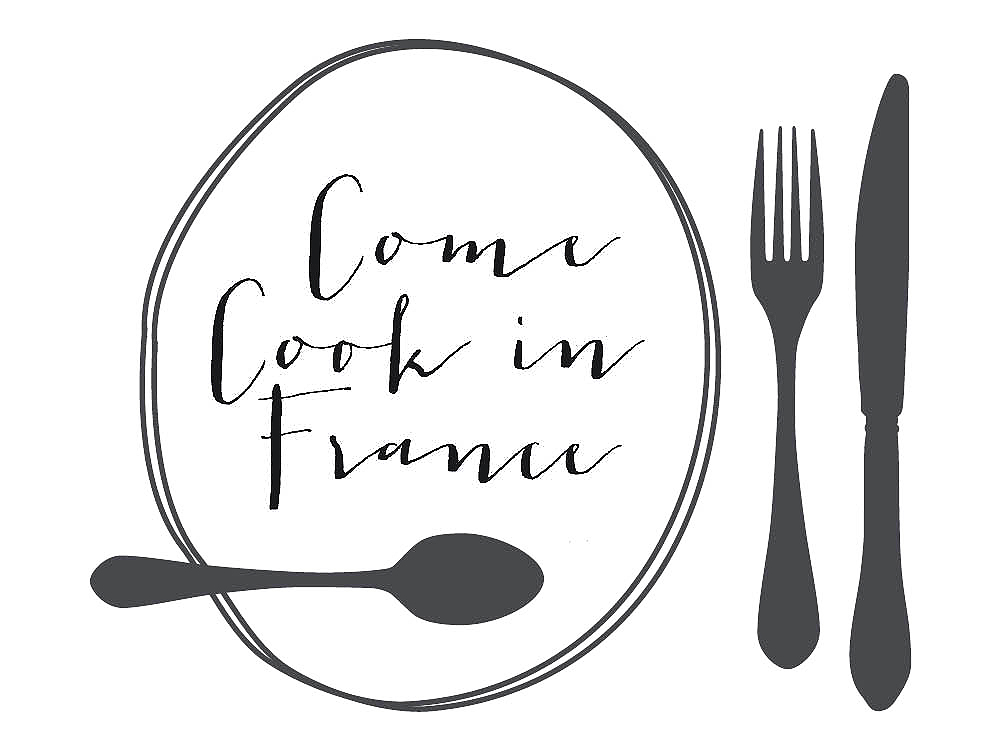 Come Cook in France  T +33 7 77 37 05 41   louise@comecookinfrance.com    www.comecookinfrance.com
