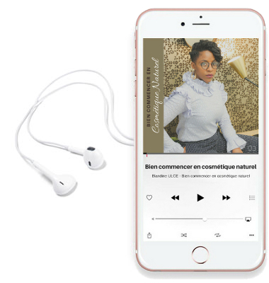 formation cosmétique naturelle , formation audio, podcast, créer sa marque de cosmétique