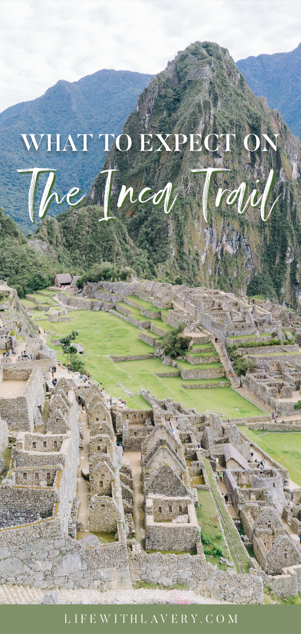 What to Expect when Trekking the Inca Trail | Travel Blogger Solo Female Wanderer Digital Nomad Machu Picchu Peru | G Adventures