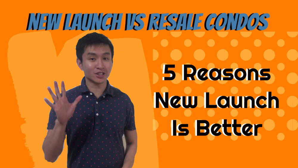 New Launch Vs Resale Condos (5 Reasons Why New Launch Is Better) - TN.png