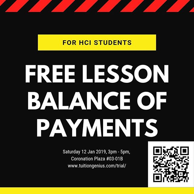 Need help understanding Balance of Payments? Come for a free trial lesson this Saturday at 3pm. Sign up for a trial lesson at www.tuitiongenius.com/trial/ We are located at Coronation Plaza #03-01B
