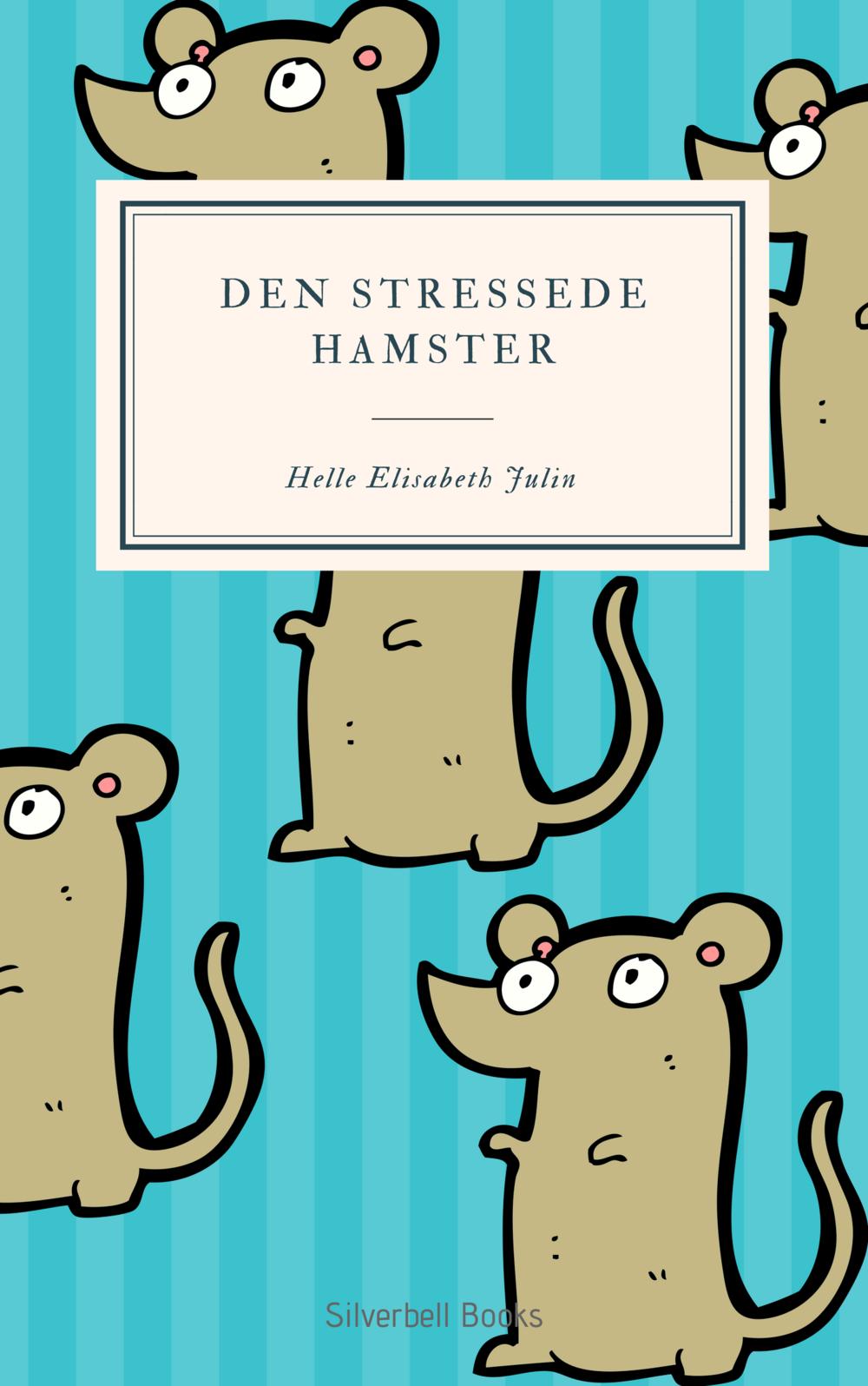 Copy of Den stressede hamster