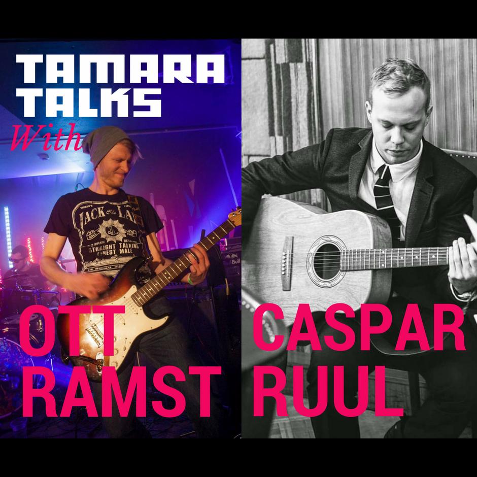 tamara_podcast-caspar ruul ja ott ramst.png