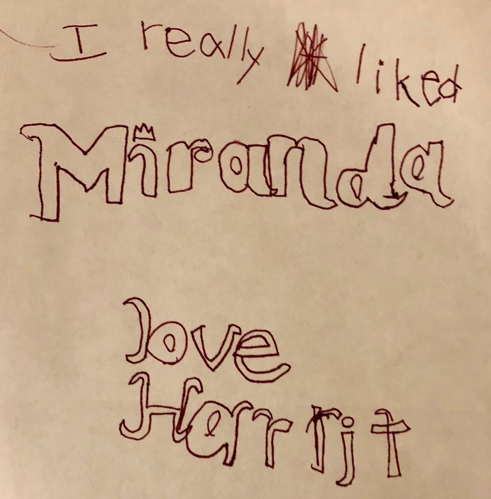 I really like Miranda by Harriet, age 6