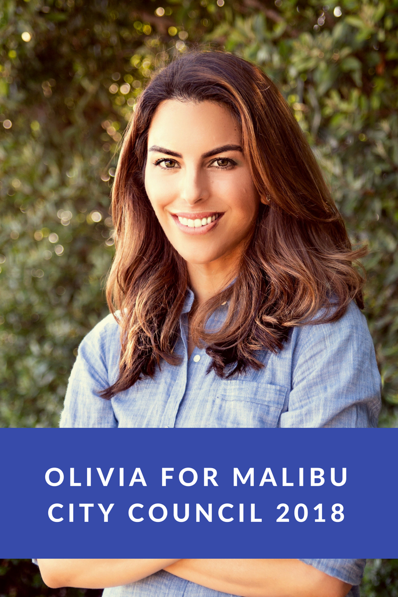 Olivia for Malibu City Council 2018