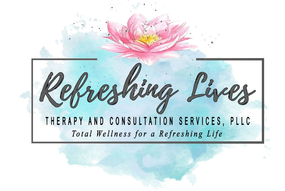 Refreshing Lives Therapy and Consultation Services, PLLC