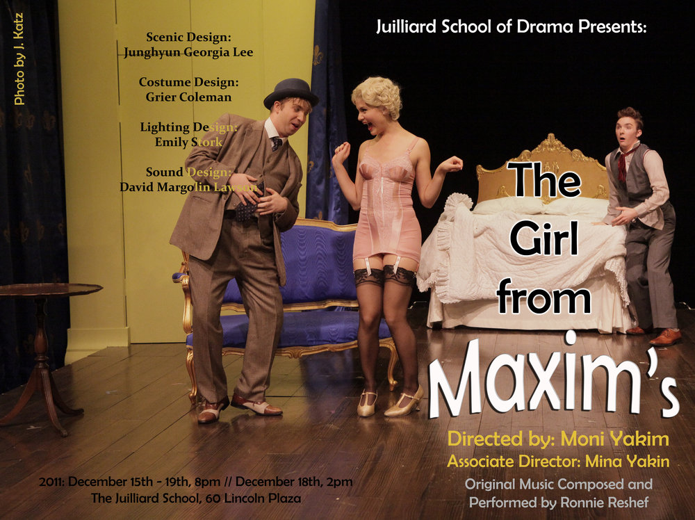 The Girl from Maxim'sהנערה ממקסים - Juilliard Drama School, New Yorkג'וליארד, בי