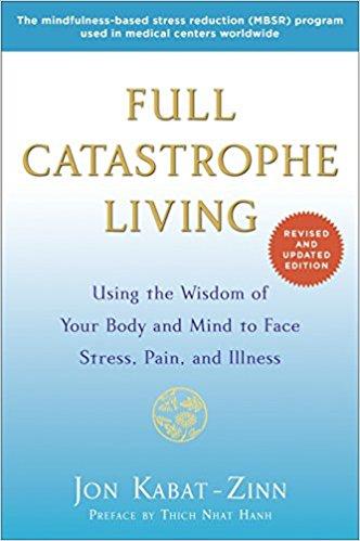 full catastrophe living.jpg
