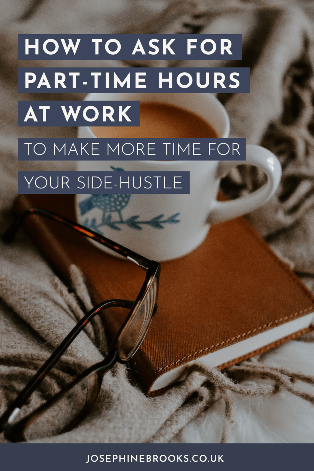 How to ask for part-time hours at work, so you can make more time for your side-hustle