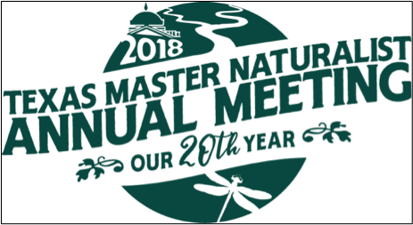 Texas Master Naturalist2018 Annual MeetingOctober 26-28, 2018sherator hotel georgetown - Link: https://txmn.org/20th-anniversary/Website:https://txmn.org/2018-annual-meeting/ Facebook:https://www.facebook.com/TexasMasterNaturalistProgramAnnual Meeting Agenda Matrix https://txmn.org/files/2018/07/TMN-Agenda-Matrix-7-27.pdf