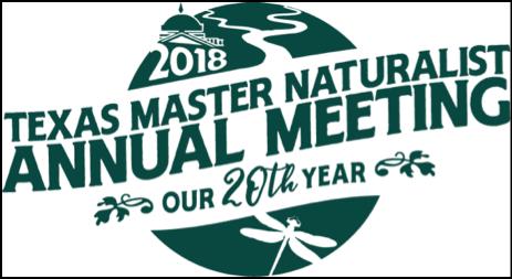 Texas Master Naturalist2018 Annual MeetingOctober 26-28, 2018sherator hotel georgetown - Link: https://txmn.org/20th-anniversary/Website:https://txmn.org/2018-annual-meeting/ Facebook:https://www.facebook.com/TexasMasterNaturalistProgramAnnual Meeting Agenda Matrix https://txmn.org/files/2018/07/TMN-Agenda-Matrix-7-27.pdf