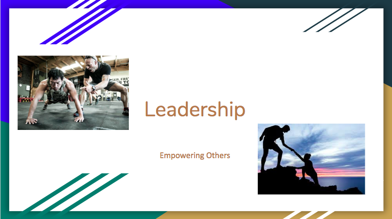 LEADERSHIP: Empowering Others