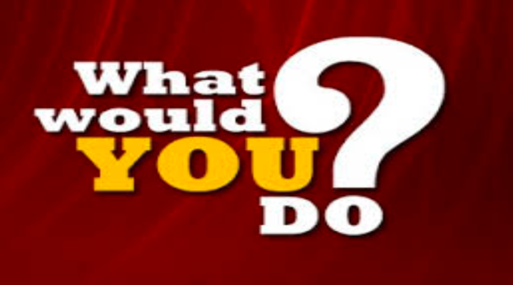 What Would You Do? Decision Making