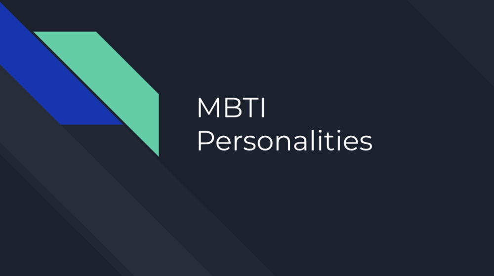 MBTI Personalities - Which One Are You?