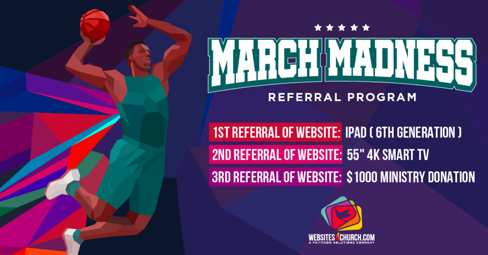 March Madness Referral Program