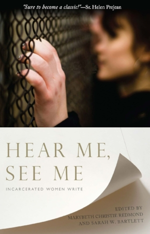 """Hear Me, See Me"" showcases the poetry, prose and artwork of 60 incarcerated women writers in Vermont."