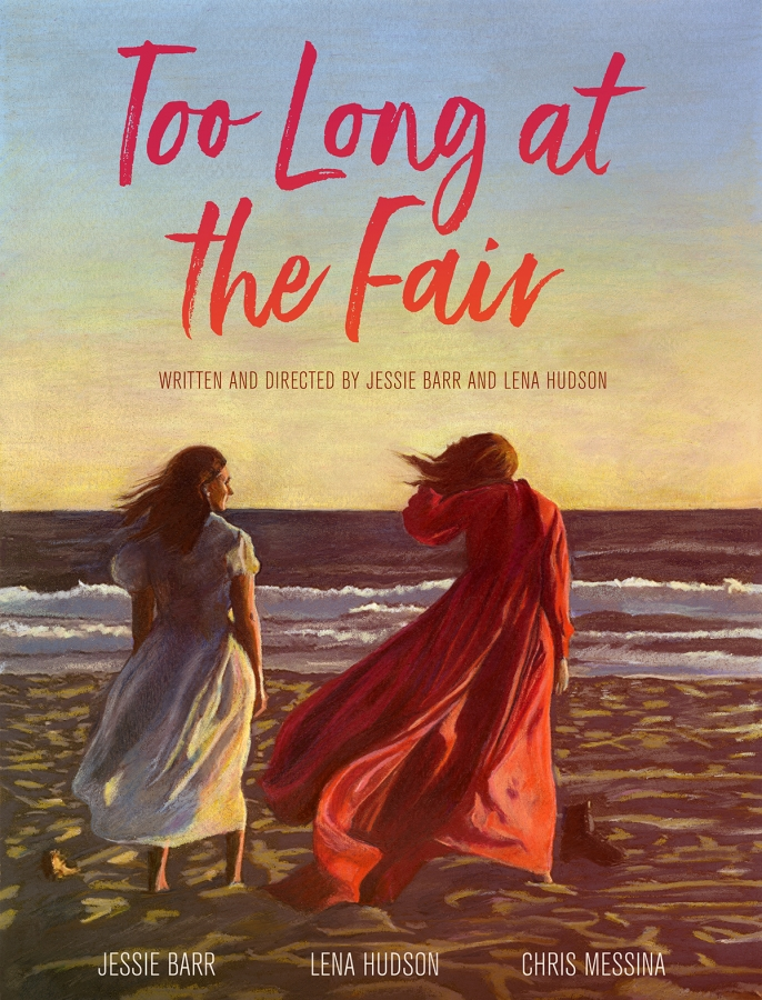 TOO LONG AT THE FAIR - TOO LONG AT THE FAIR is completed and currently being submitted to festivals!