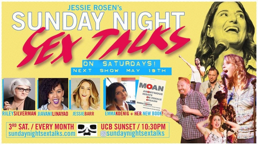 JESSIE AT UCB SUNSET - Jessie will be performing in SUNDAY NIGHT SEX TALKS ON SATURDAY'SHosted by Jessie Rosen in celebration of Emma Koenig's new book MOAN: Anonymous Essays on Female Orgasm SATURDAY MAY 19TH 10:30PM AT UCB SUNSET * LINK TO TIX HERE *