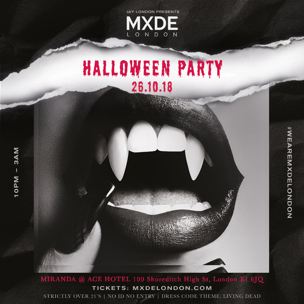 MXDE LONDON - HALLOWEEN PARTY