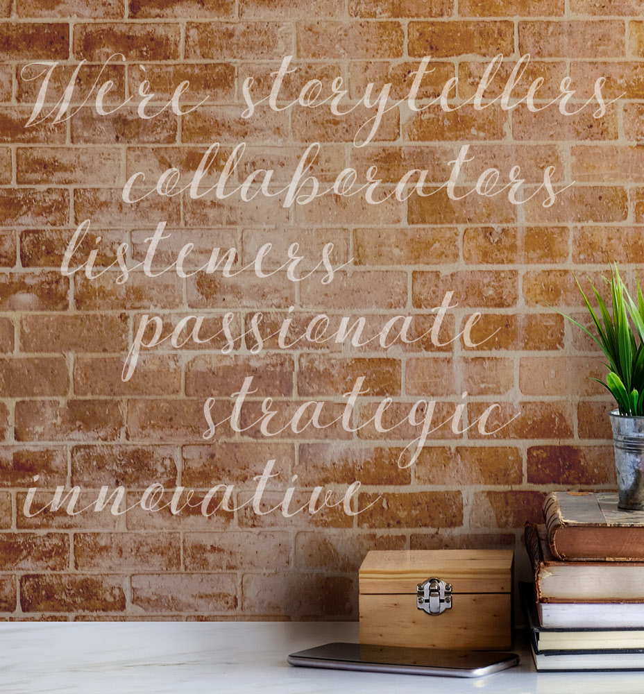 When you partner with Artsmarketing, you work with passionate advocates for your organization. For nearly 4 decades we've developed audiences and raised funds for non-profits and charities using telemarketing, telefunding, training, and consulting. Our brand values include collaboration, storytelling, passion, innovation, strategy, and listening. Image of words on a brick wall.