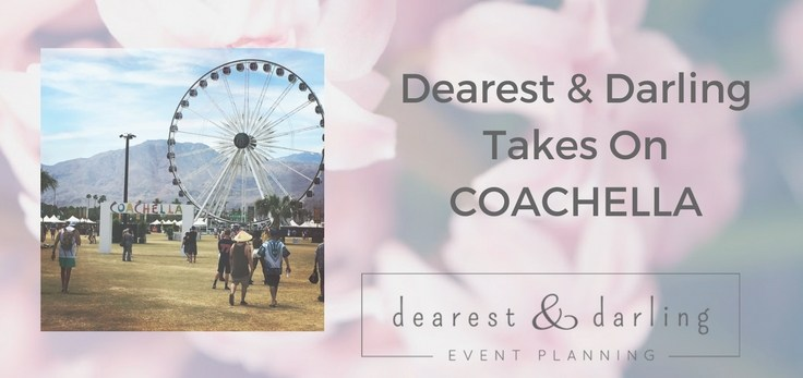Dearest & Darling Takes on Coachella