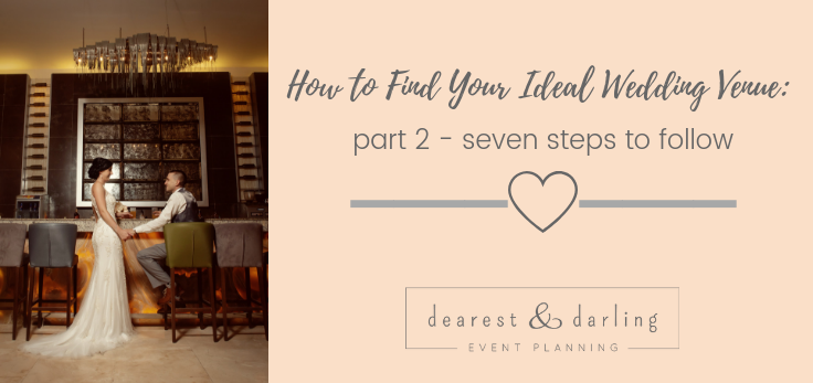 How to Find Your Ideal Wedding Venue: Part 2