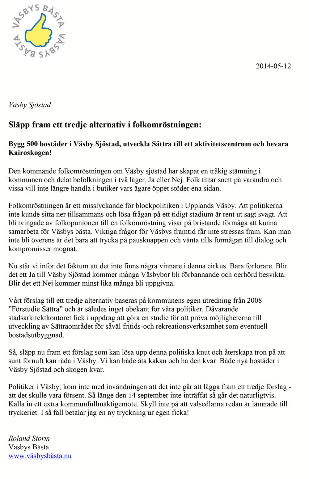2014-05-12 Släpp fram ett tredje alternativ i folkomrostningen-1 kopiera.png