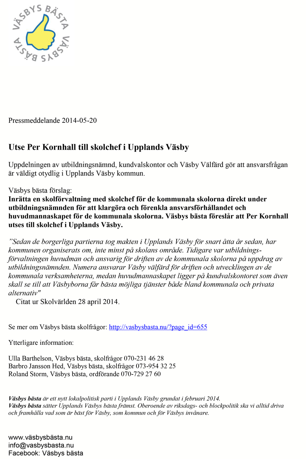 2014-05-20 Pressmeddelande Utse Per Kornhall till skolchef kopiera.png