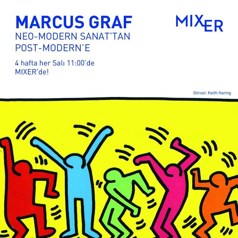 Eğitim: Marcus Graf ile Neo-Modern Sanattan Post-Modern'e | 1945 - 1990