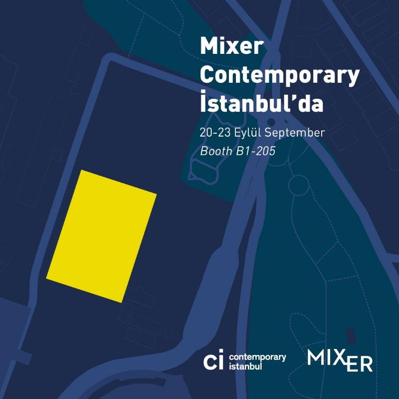 Mixer at Contemporary Istanbul!