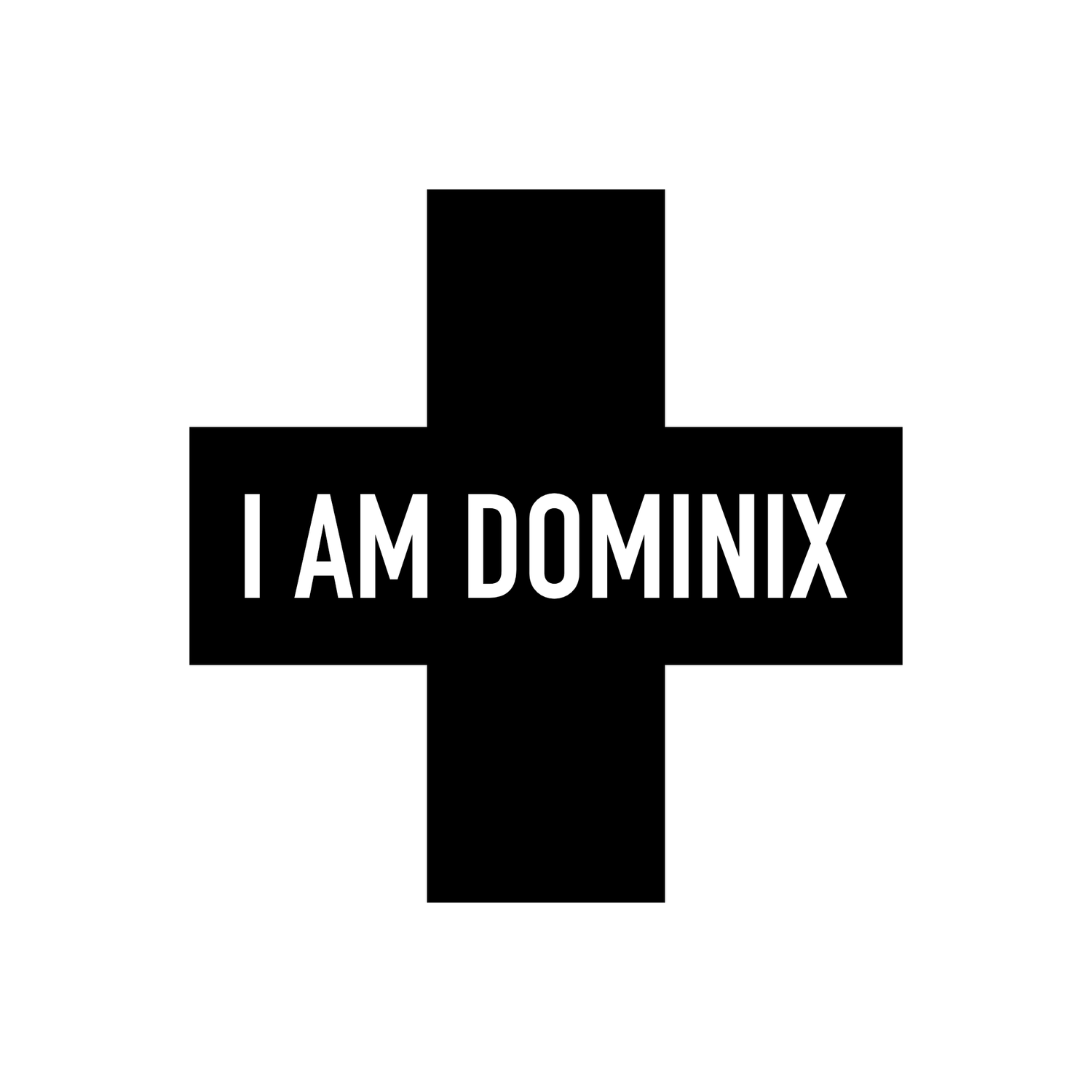 I AM DOMINIX