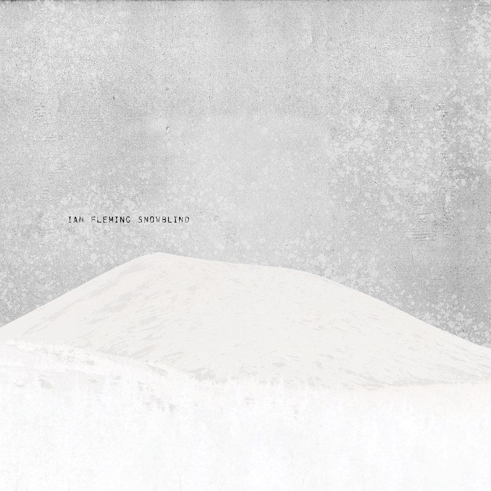 Ian Fleming: Snowblind
