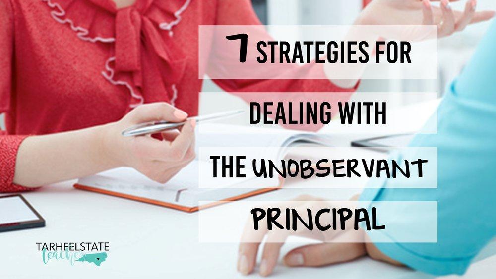 dealing with unobservant principal tip for teachers.jpg