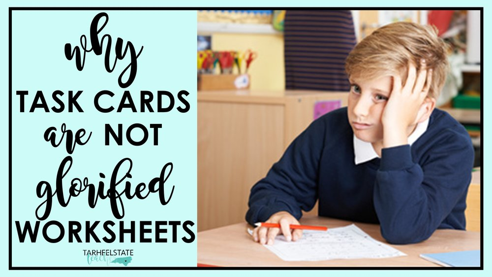 Task Cards Are Just Glorified Worksheets Tarheelstate Teacher