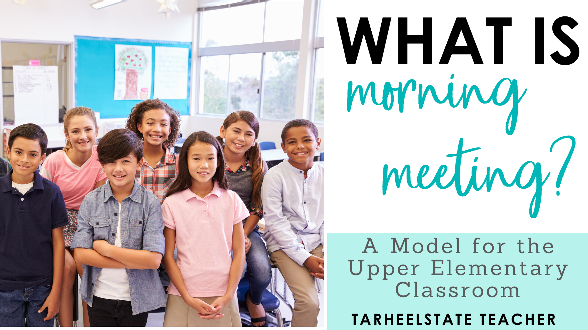 What Is Morning Meeting A Model For The Upper Elementary Classroom Tarheelstate Teacher
