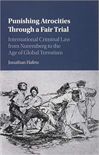 Punishing Atrocities Through a Fair Trial- International Criminal Law from Nuremberg to the Age of Global Terrorism.jpg