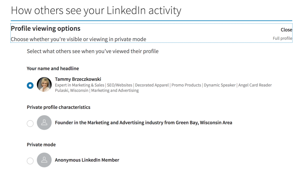 This option allows you to change your visibility when you are researching competition on Linked-In.
