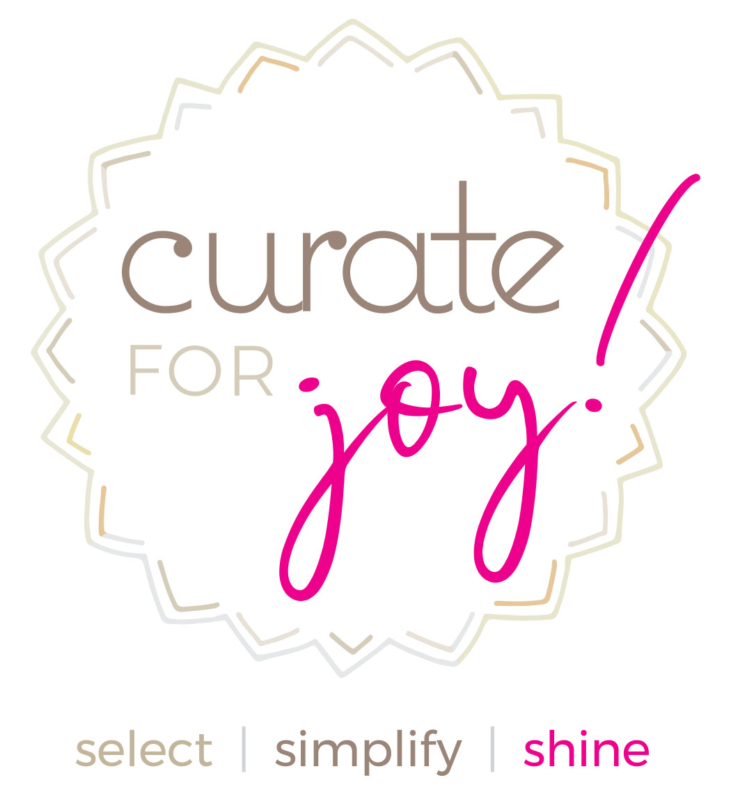 Curate for Joy!