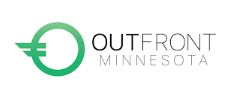 OUTFRONT MINNESOTA - OutFront Minnesota's mission is to create a state where lesbian, gay, bisexual, transgender, and queer people are free to be who they are, love who they love, and live without fear of violence, harassment or discrimination.