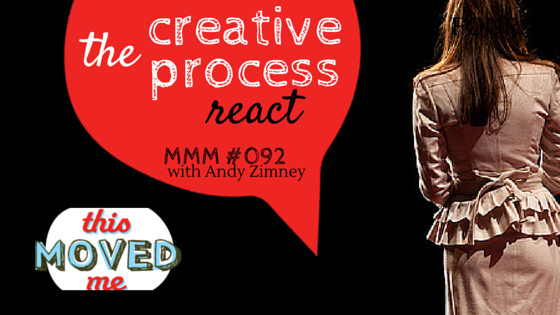 mmm-creative-process-part-5-react.png