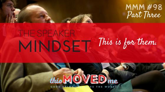 mmm-speaker-mindset-part-three.png