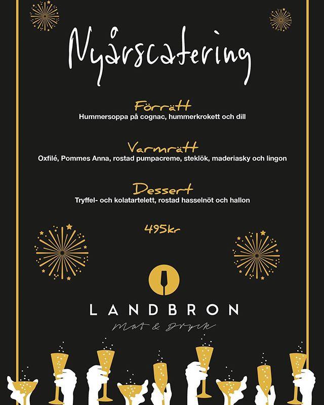 Boka årets sista festmat på info@landbron.se eller 0455-41400.