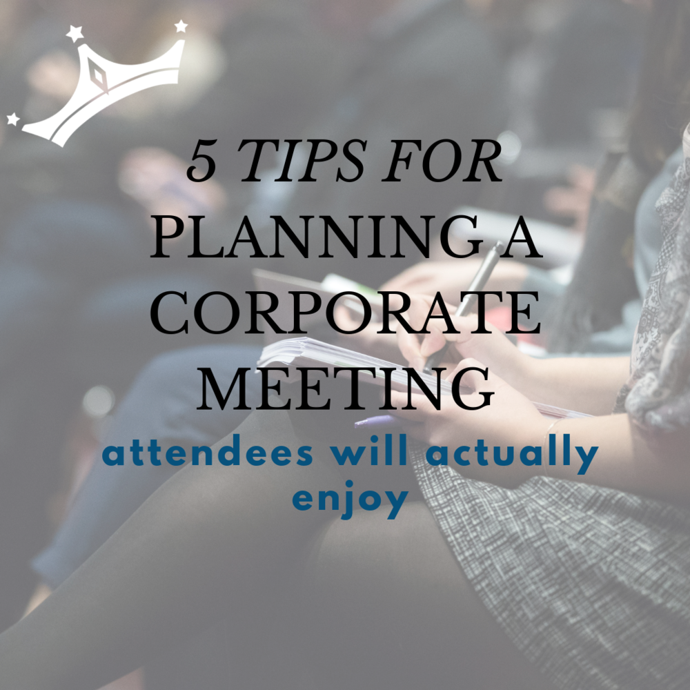 QCD 4.11.19 Blog Post 5 Corporate Meeting Planning Tips.png