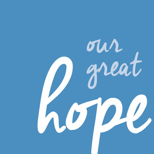 2016 Our Great Hope Title.png