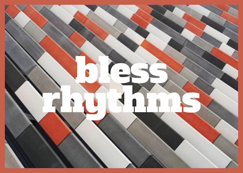 Bless Rhythms.png